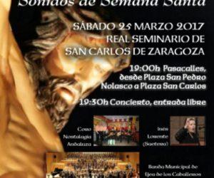 CONCIERTO DE MARCHAS DE`ROCESION EN EL REAL SEMINARTO DE SAN CARLOS DE SARAGOZA