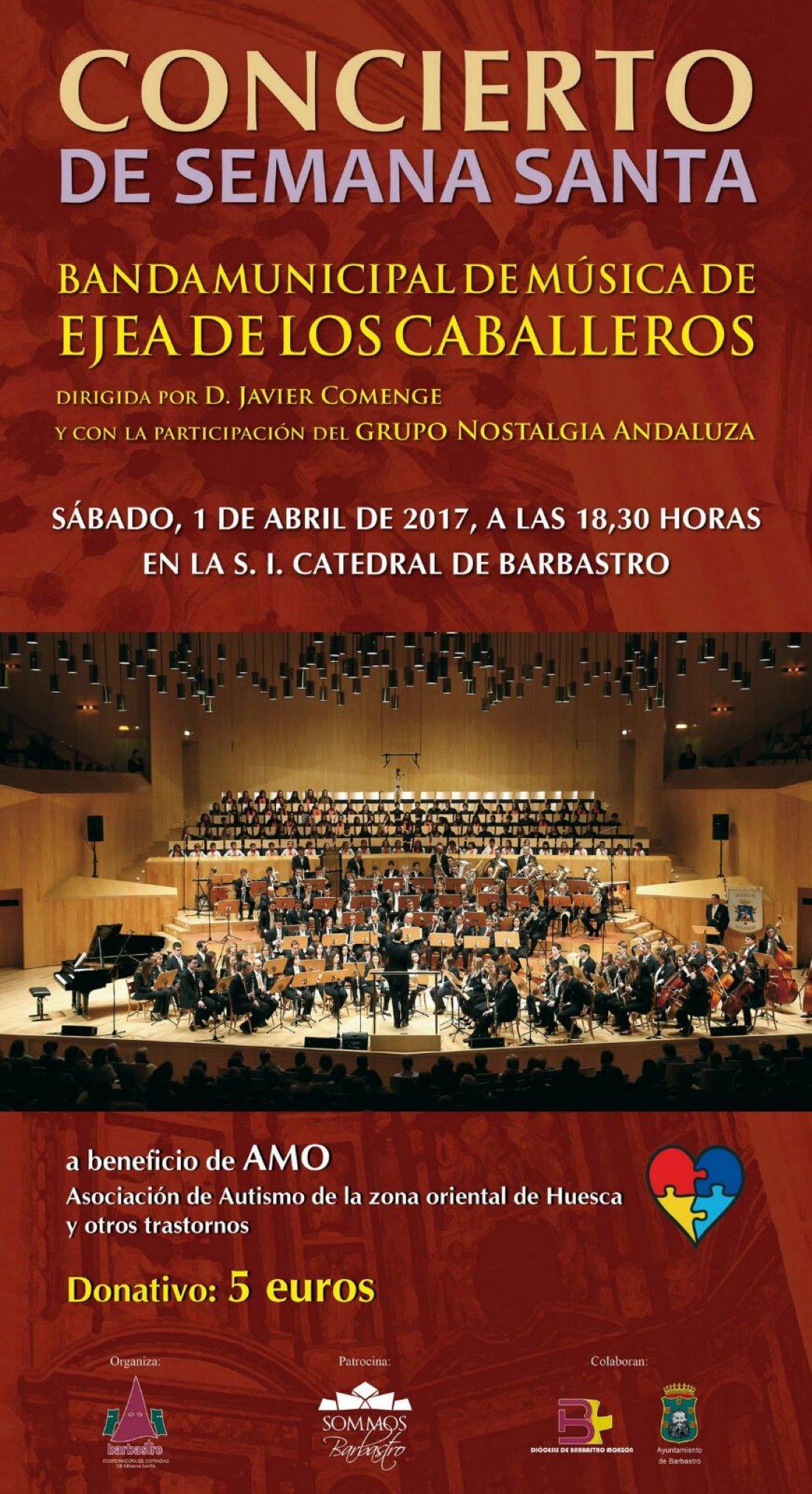 Concierto solidario de Semana Santa de Barbastro Por la Banda Municipal de musica de Ejea de los Caballeros, para la asociación Amo