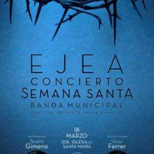 """""""CONCIERTO DE SEMANA SANTA EJEA 2017″"""