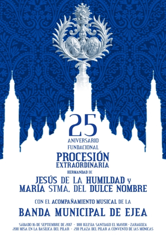 PROCESION EXTRAORDINARIA DE 25 ANIVERSARIO  FUNDACIONAL DE LA HERMANDAD  Y LA COFRADÍA DE NAZARENOS